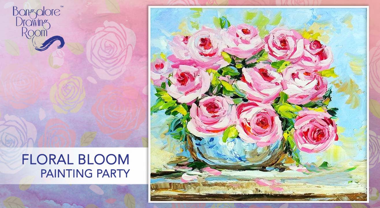 Floral Bloom Painting Party by Bangalore Drawing Room