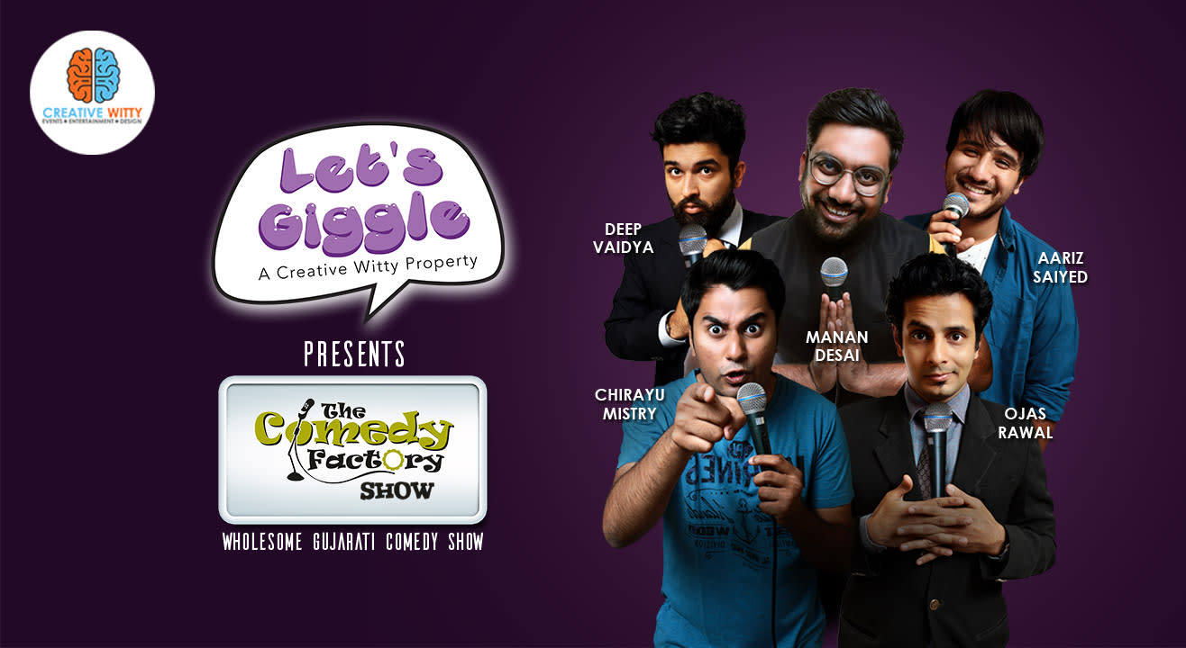 Let's Giggle Presents The Comedy Factory Show