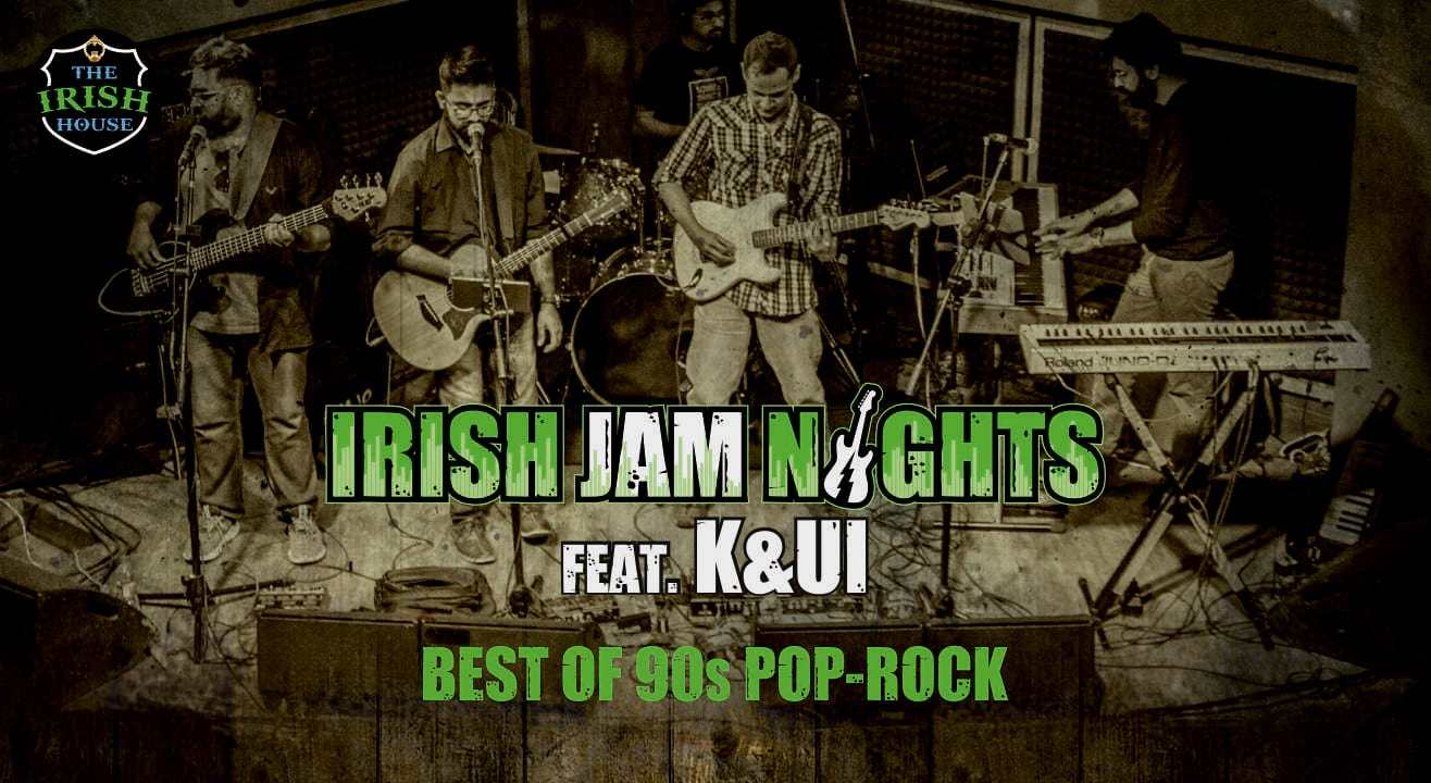 Irish Jam Nights Feat. K&UI