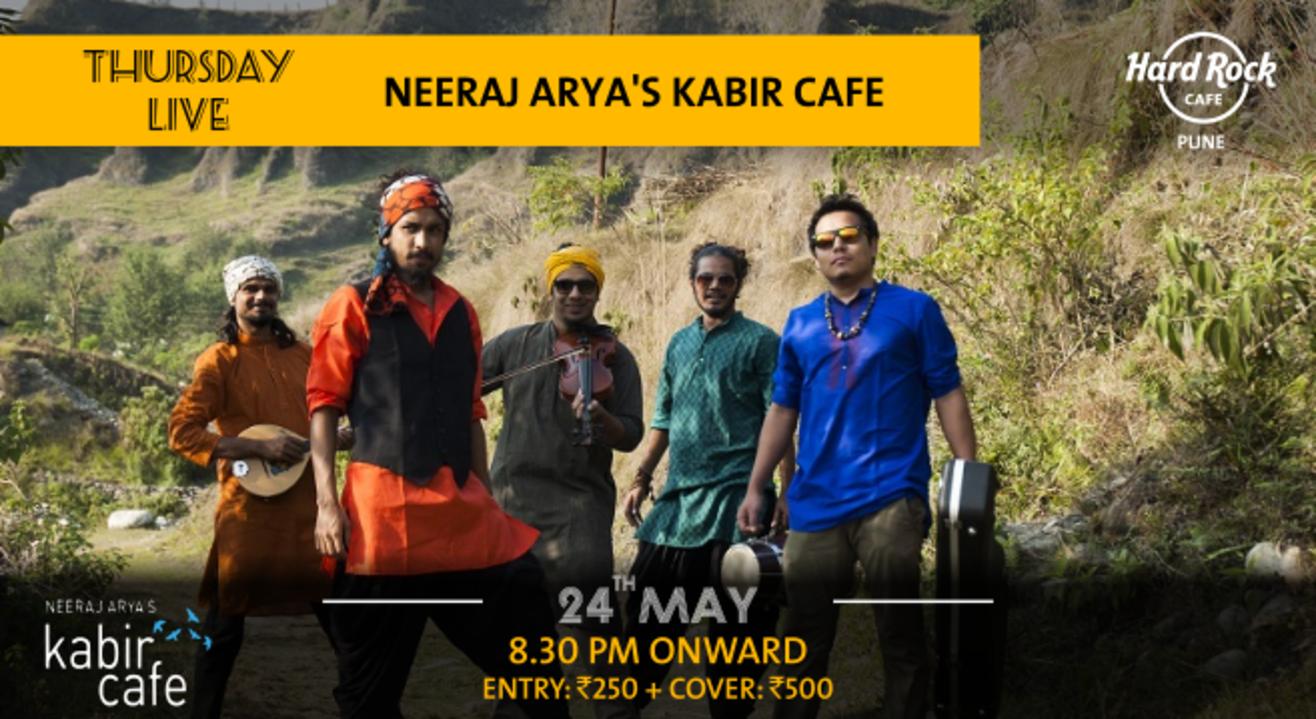 Neeraj Arya's Kabir Cafe - Thursday Live!