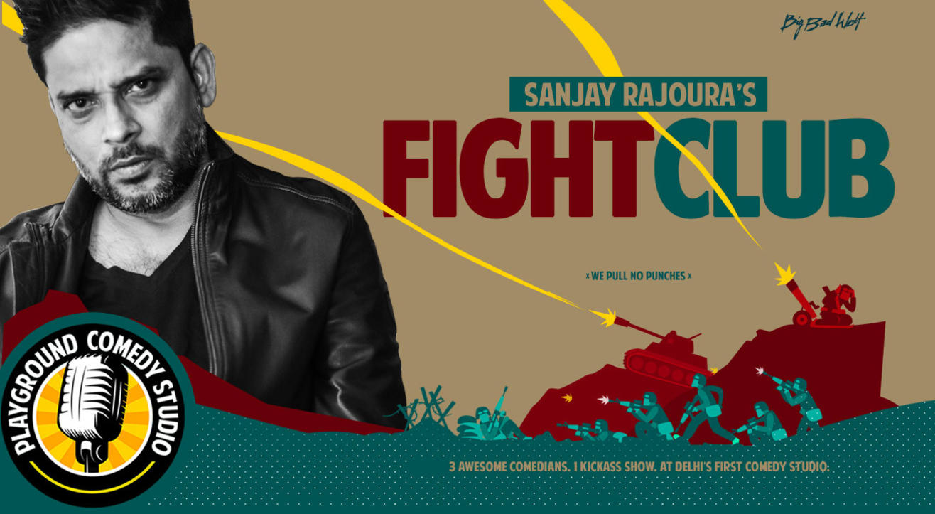 Sanjay Rajoura's - Fight Club