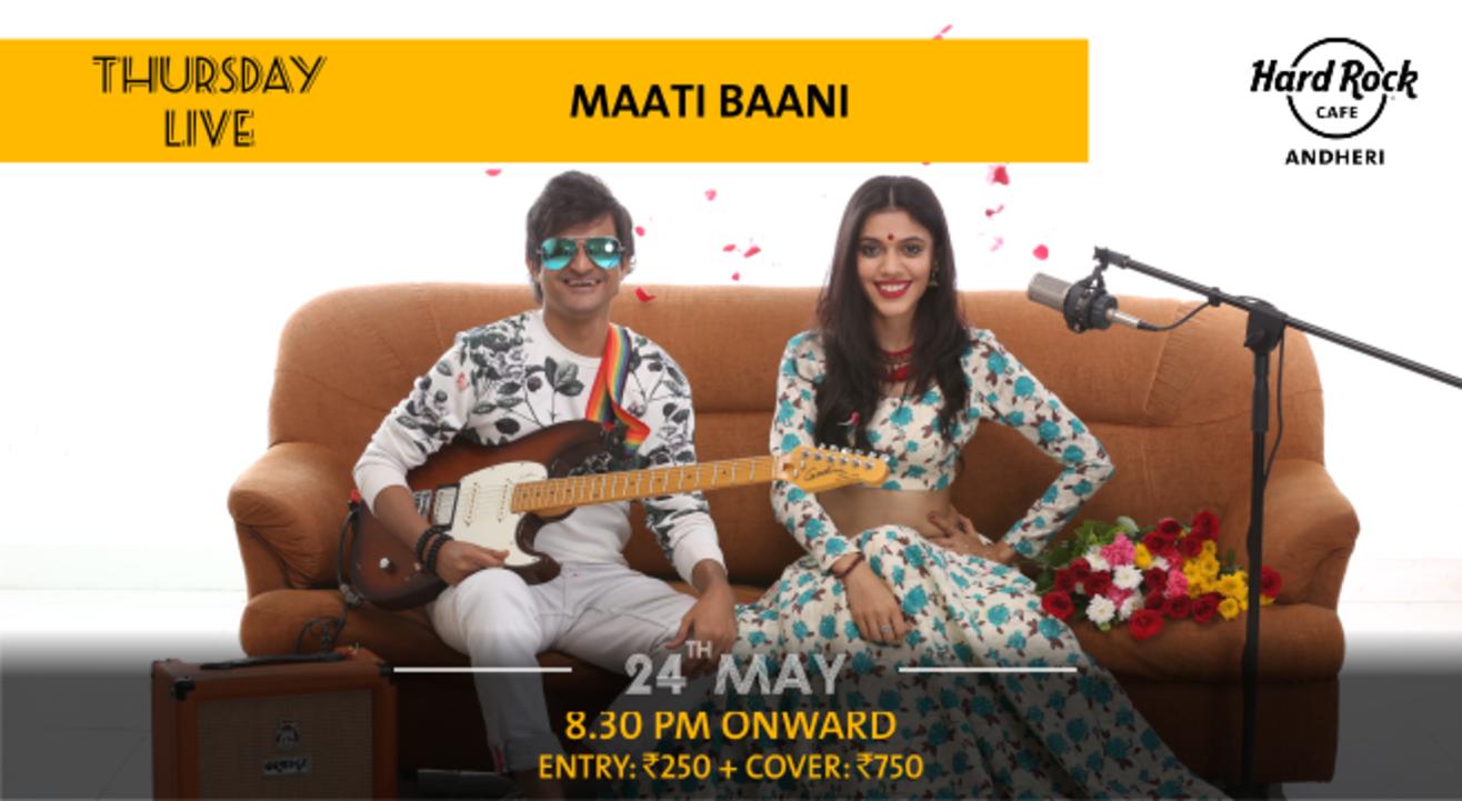 Maati Baani - Thursday Live!