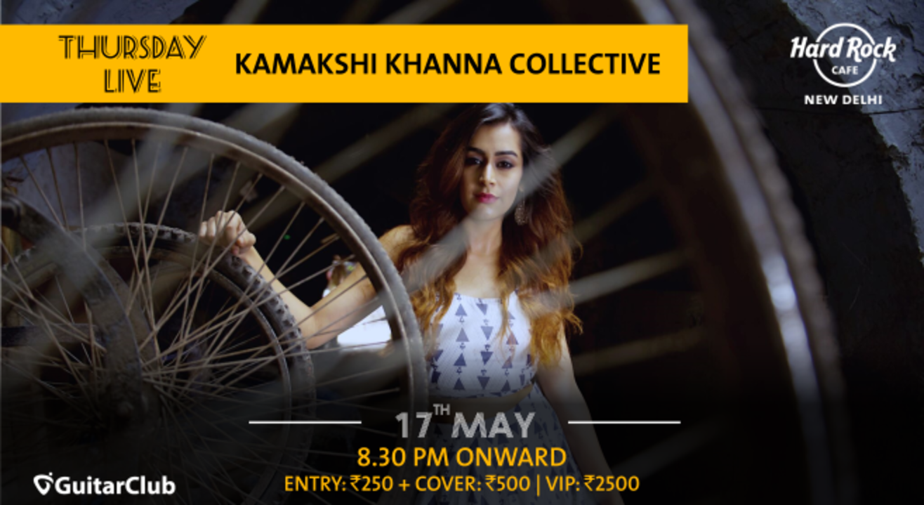 Kamakshi Khanna Collective - Thursday Live!