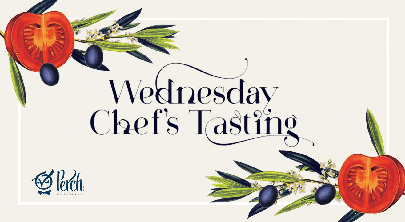 Wednesday Chef's Tasting