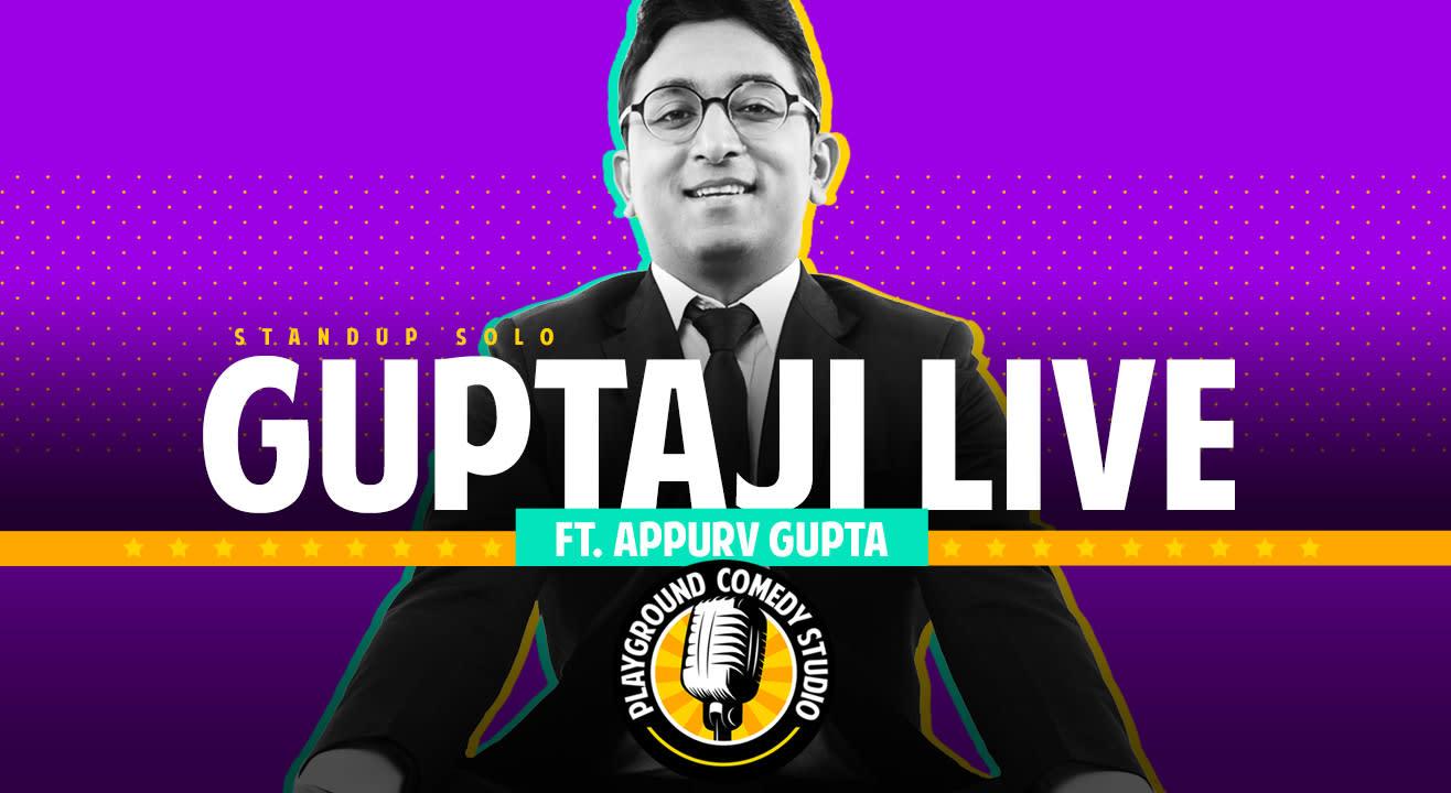 Gupta Ji Live, A Trial Comedy Show