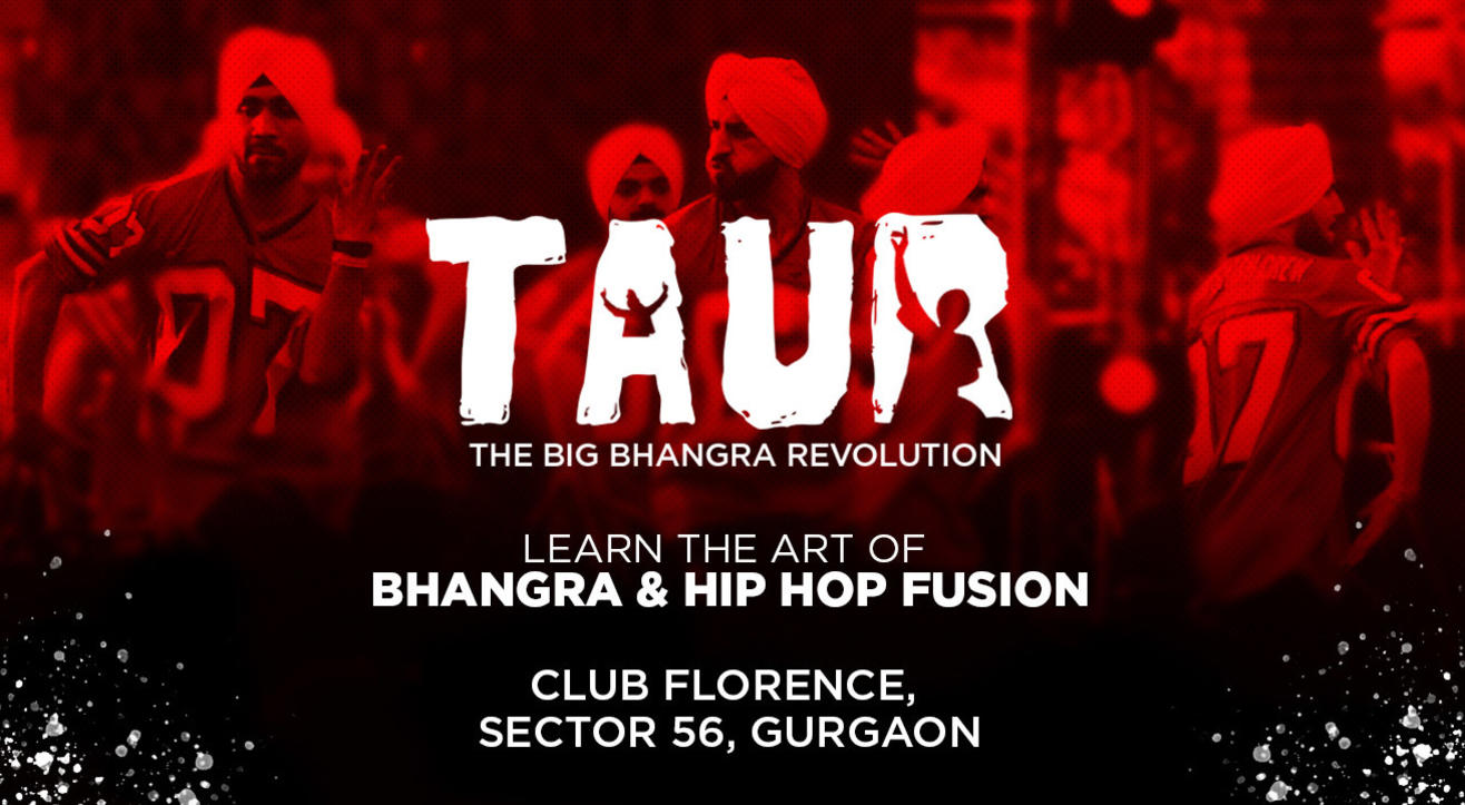 Taur - The Big Bhangra Revolution, Gurgaon