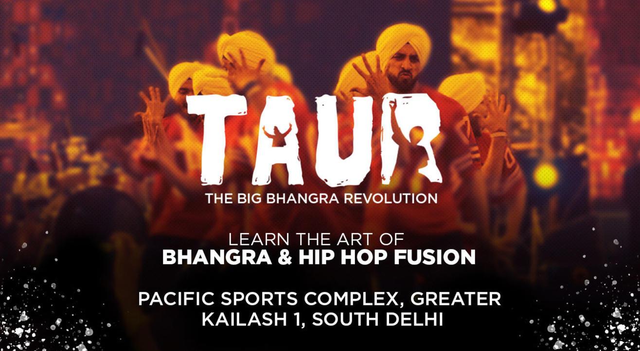 Taur - The Big Bhangra Revolution, South Delhi, PSC
