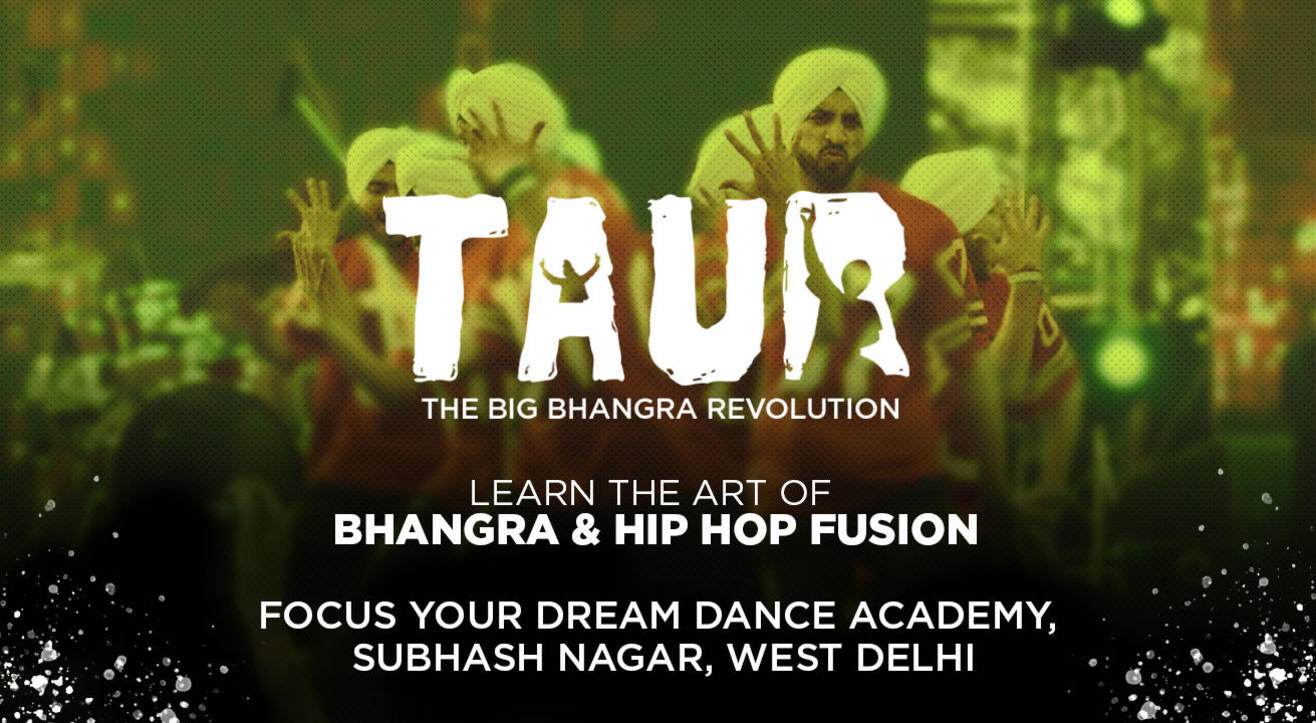 Taur - The Big Bhangra Revolution, West Delhi