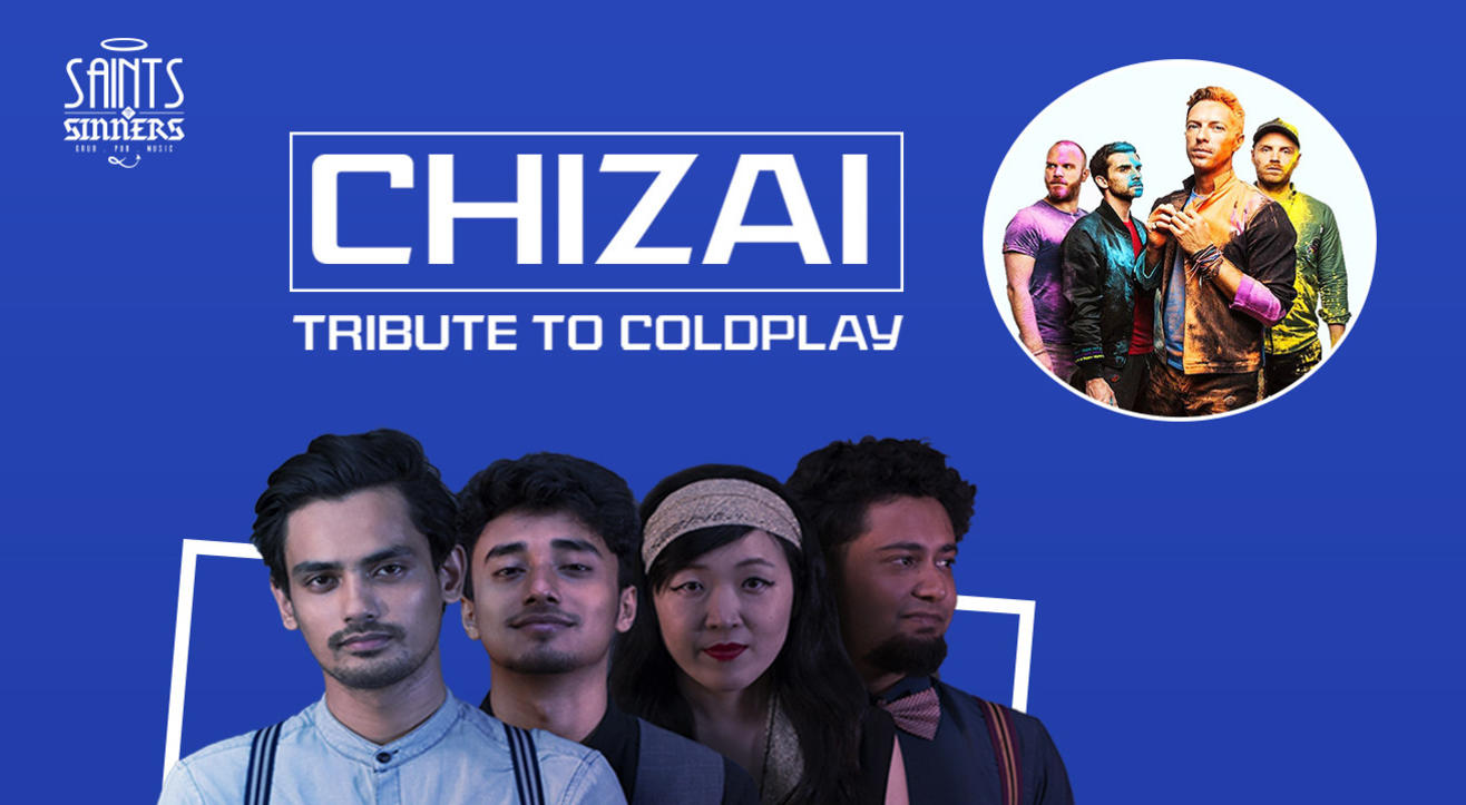 A tribute to cold play with Chizai