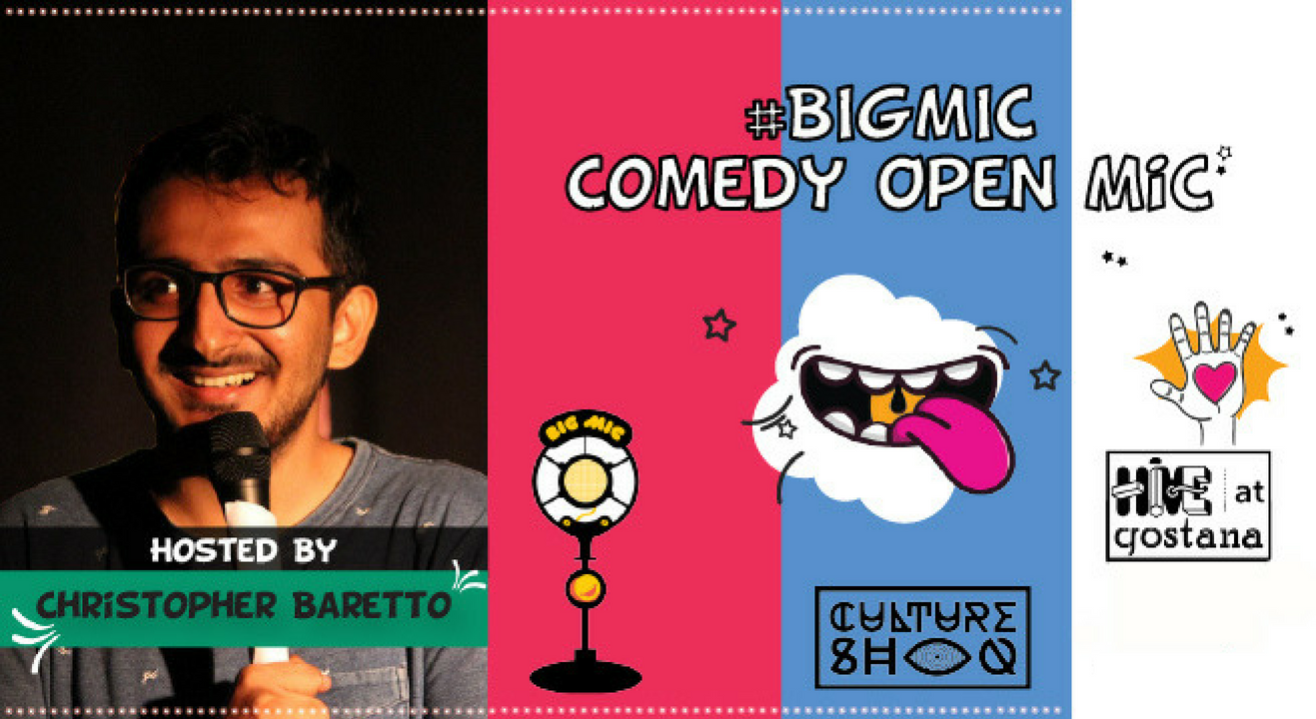 #BIGMIC Comedy Open Mic hosted by Christopher Baretto