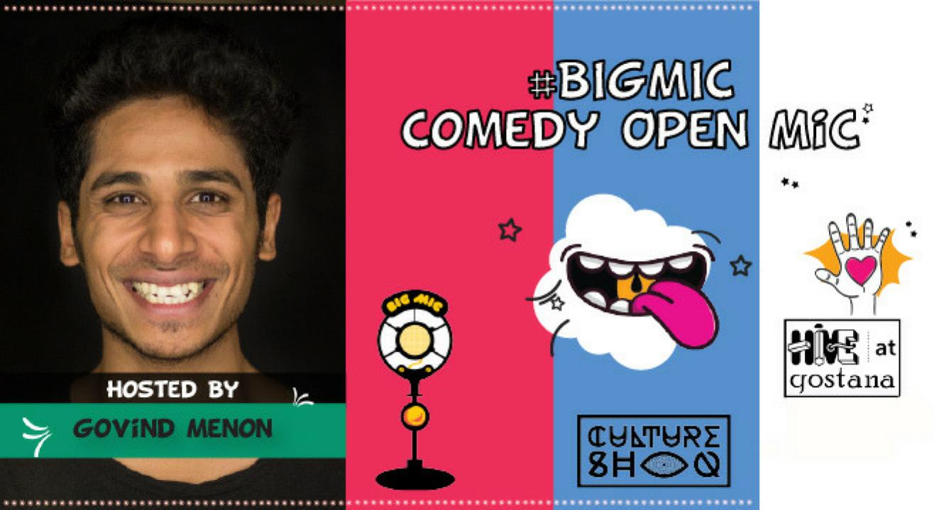 #BIGMIC Comedy Open Mic hosted by Govind Menon