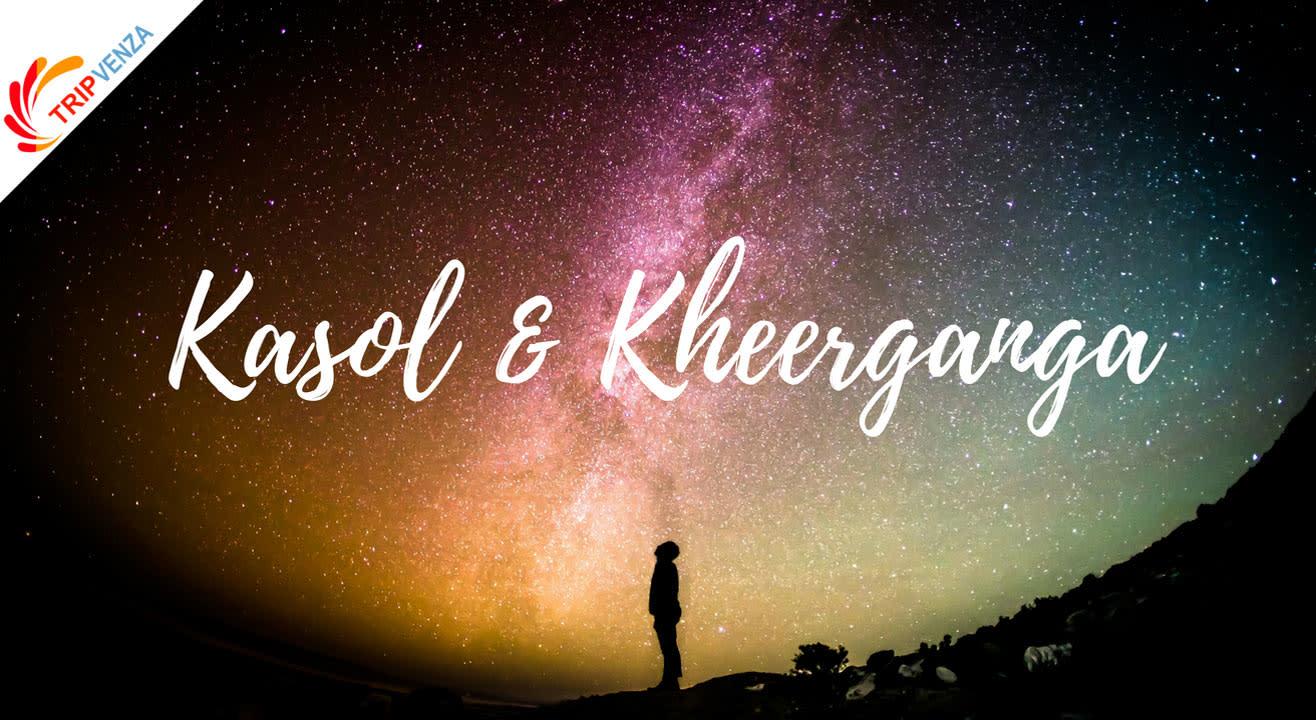 Kasol & Kheerganga - TripVenza