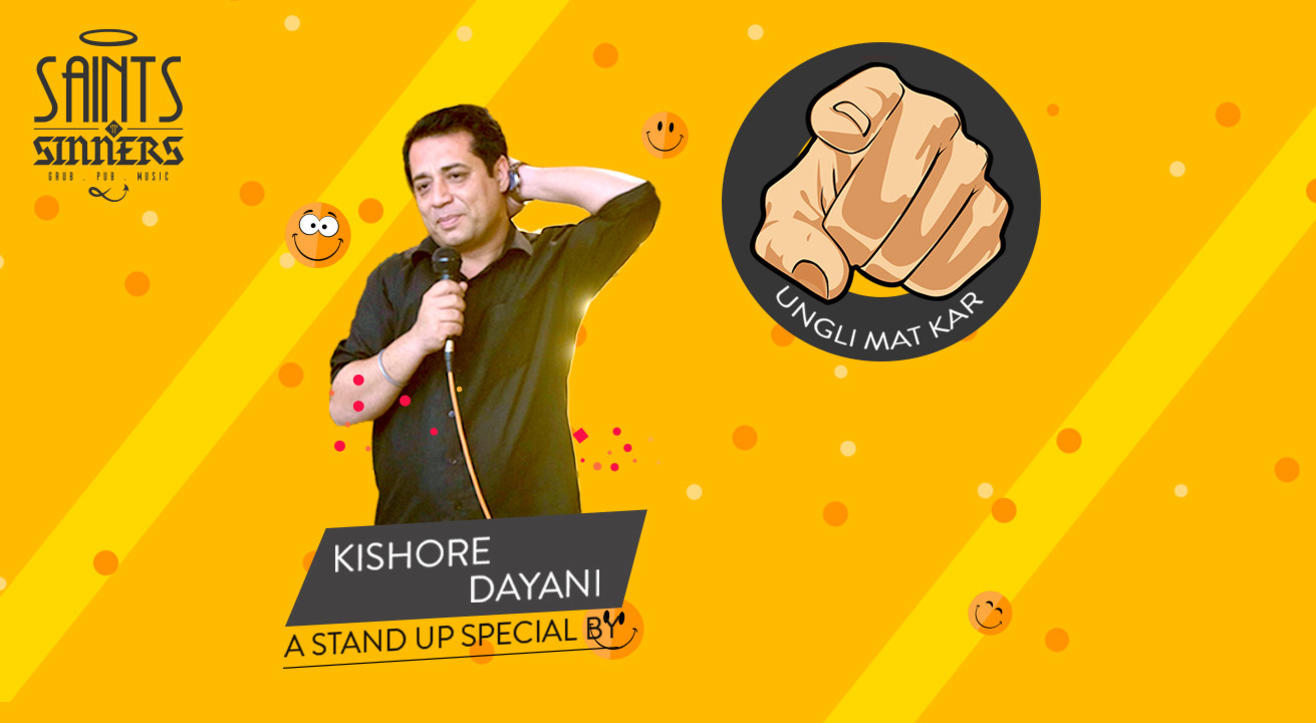 Ungli Mat Kar A Solo Standup Comedy Show by Kishore Dayani