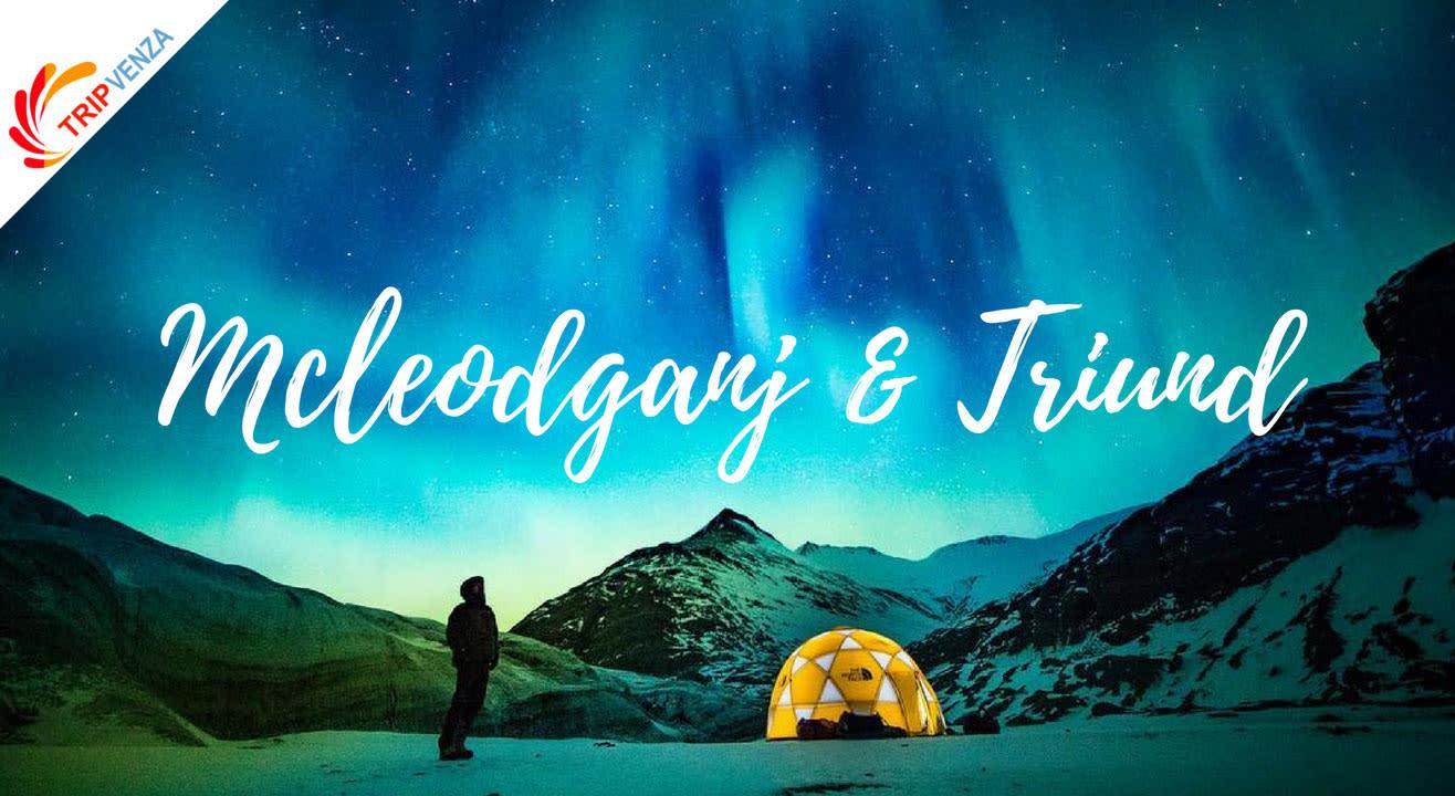Mcleodganj - Triund With TripVenza