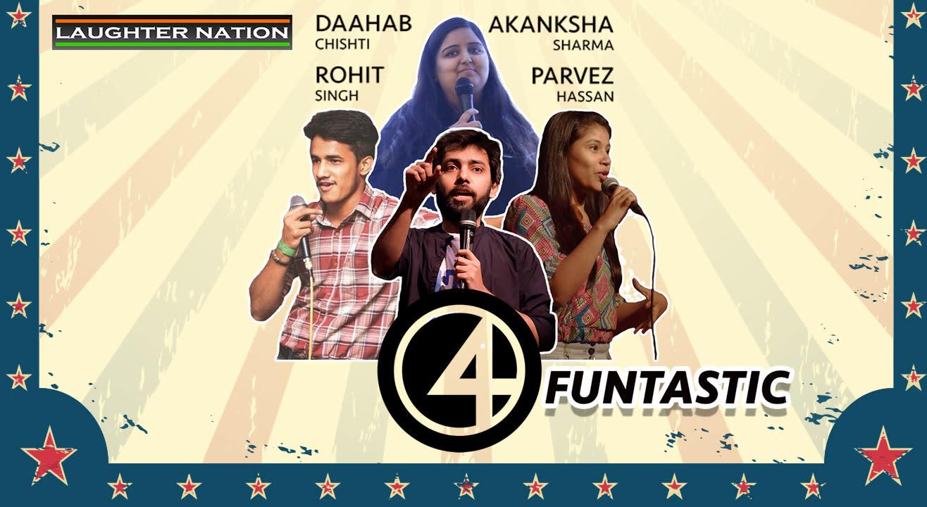 Funtastic 4 - Standup comedy ka future