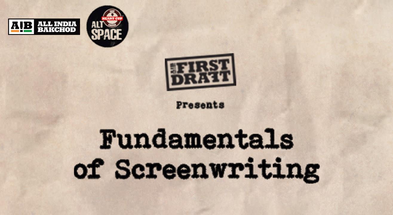 Fundamentals of Screenwriting Workshop, Hyderabad
