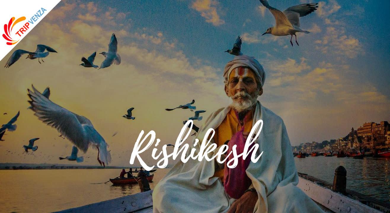 Rishikesh - TripVenza