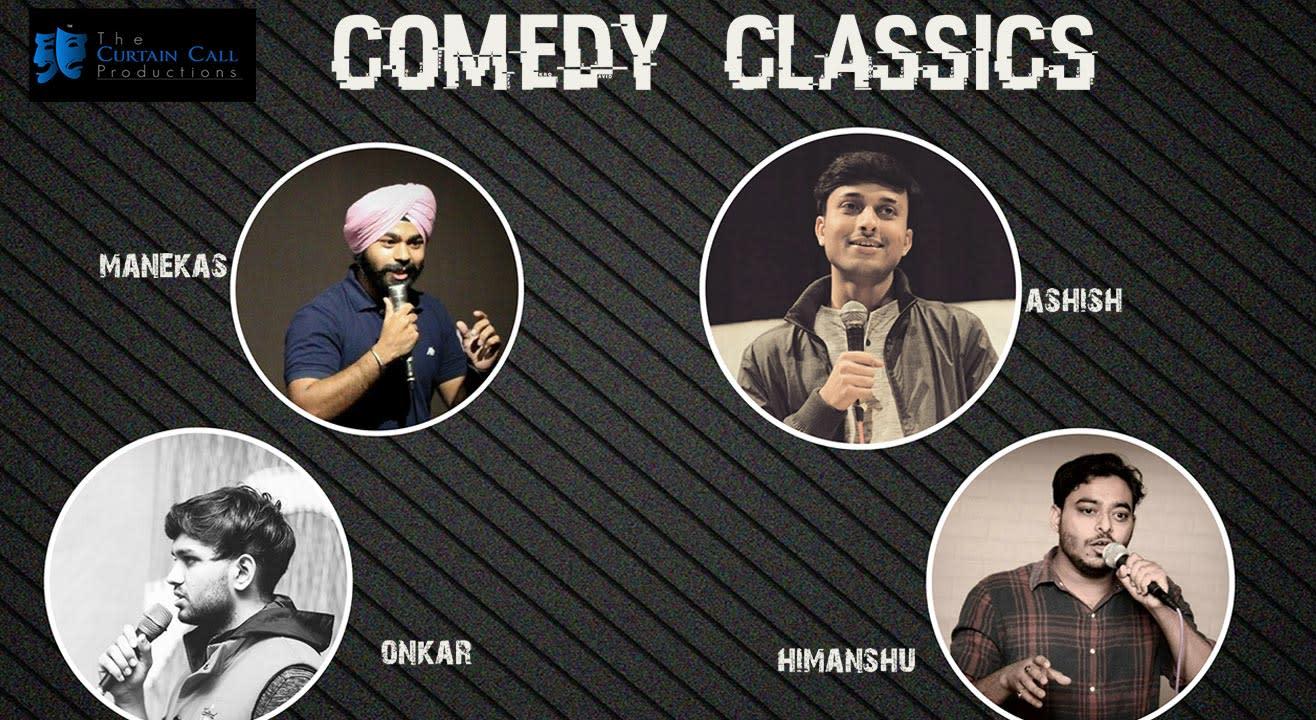 Comedy Classics w/ Manekas Mehta, Ashish Solanki, Onkar Yadav & Himanshu Bhardwaj