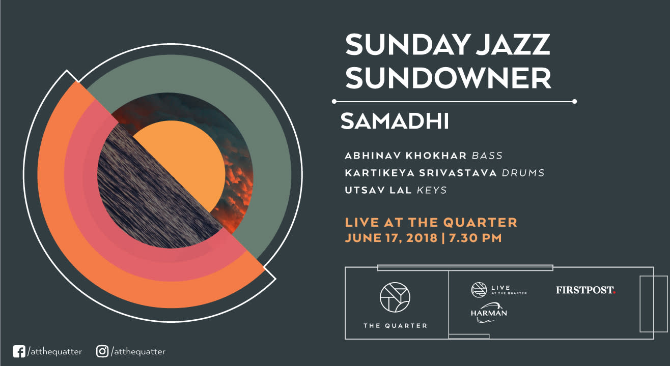 Sunday Jazz Sundowner with Abhinav, Kartikeya, and Utsav at The Quarter
