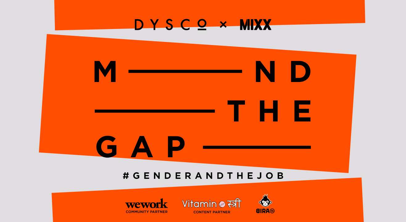 Mind The Gap by Dysco X Mixx