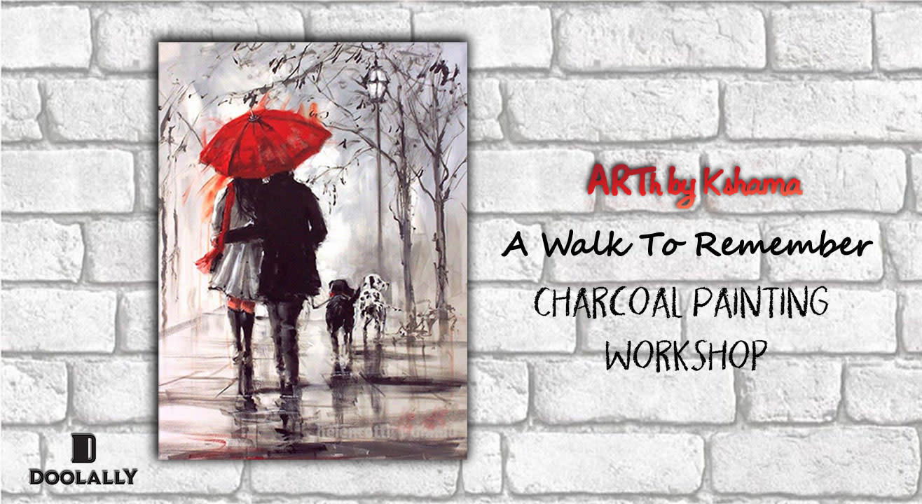 A Walk To Remember - Charcoal Painting Workshop - ARTh by Kshama