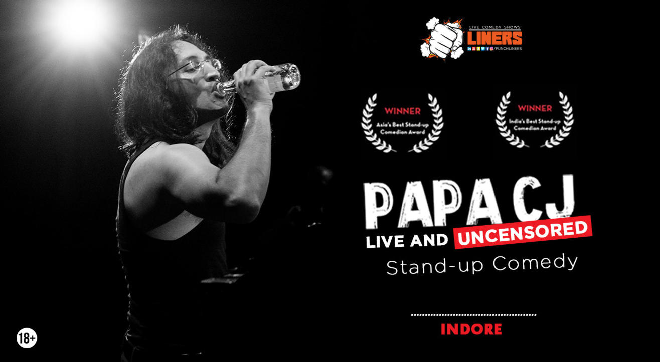 Papa CJ: Live and Uncensored (stand-up comedy) - presented by Punchliners in Indore