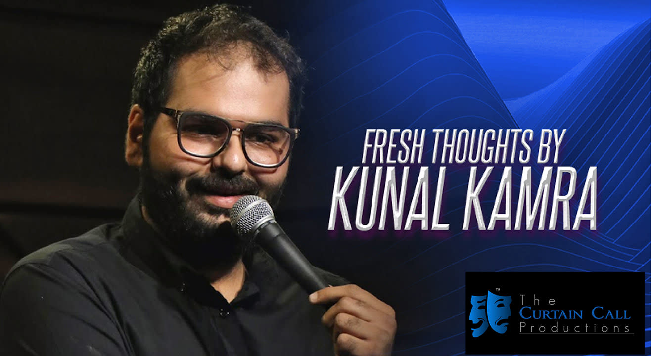 Fresh Thoughts by Kunal Kamra, Delhi