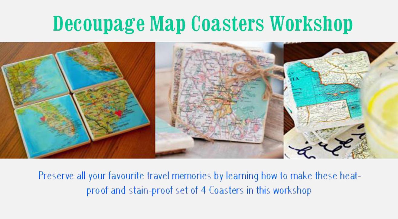 Decoupage Map Coaster Workshop