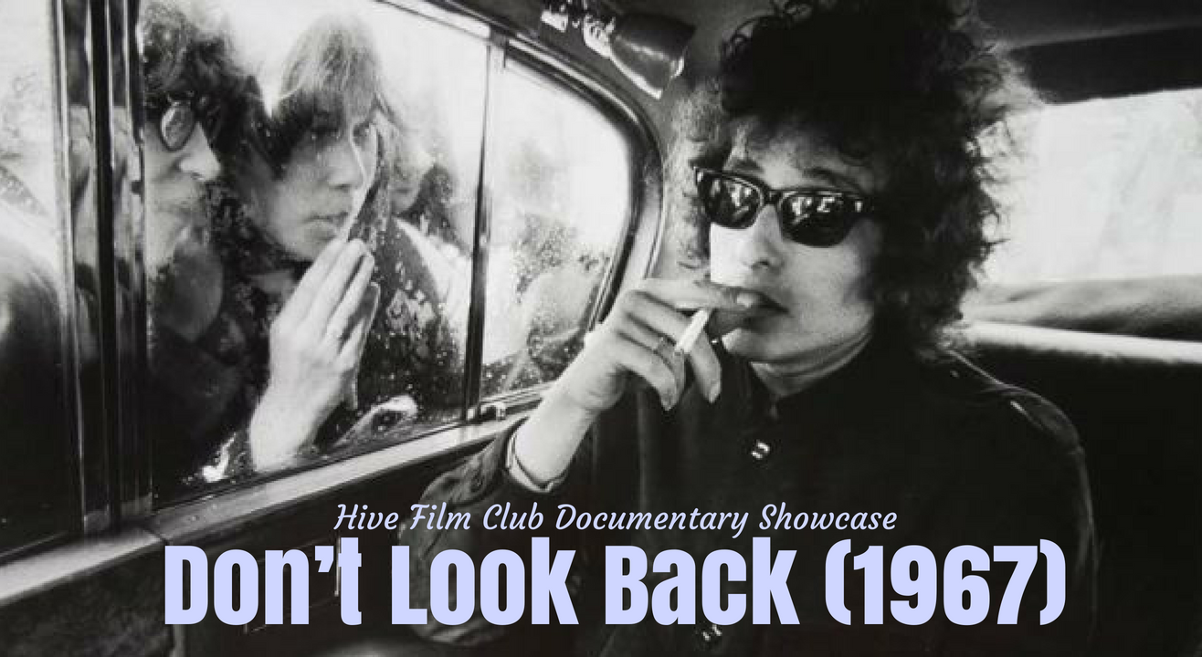 Don't Look Back (1967) Hive Film Club Documentary Showcase