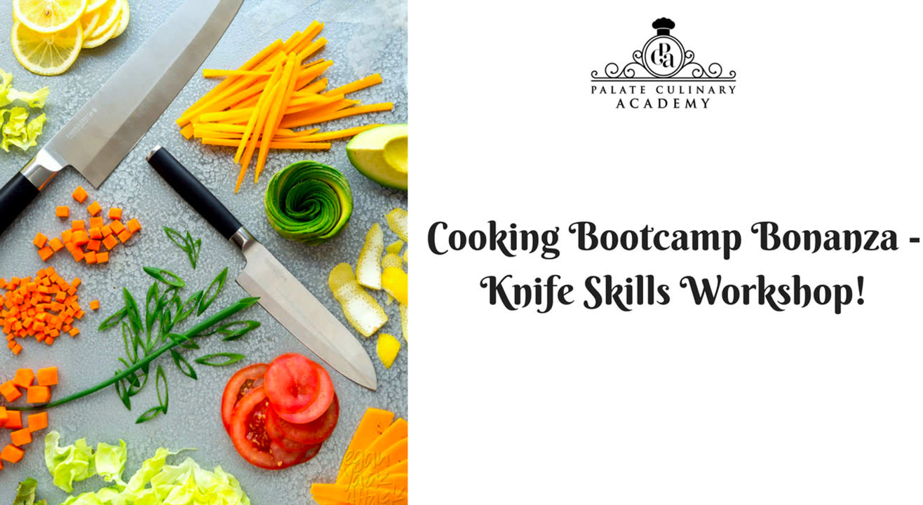 Cooking Bootcamp Bonanza - Knife skills workshop