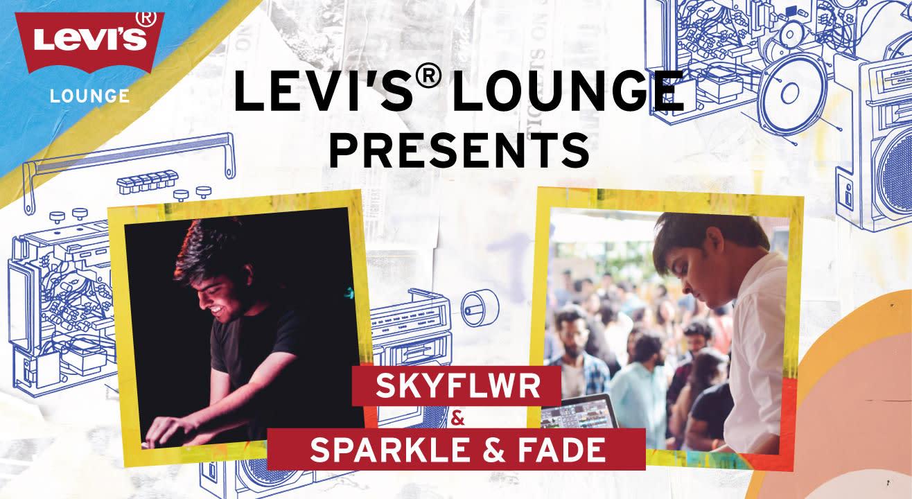 Levi's® Lounge Presents Sparkle & Fade + Skyflwr
