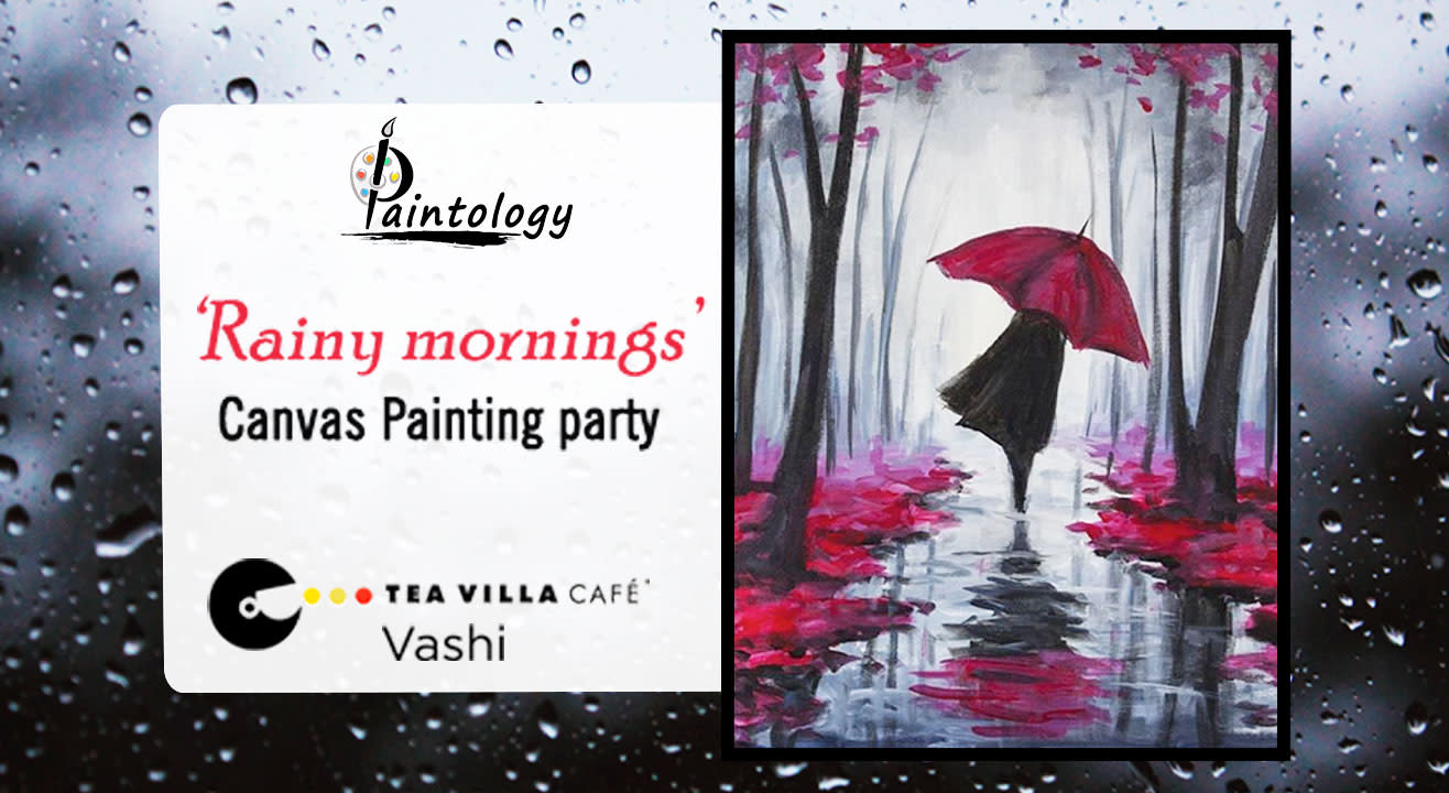 Rainy Mornings Canvas Painting Party at Vashi