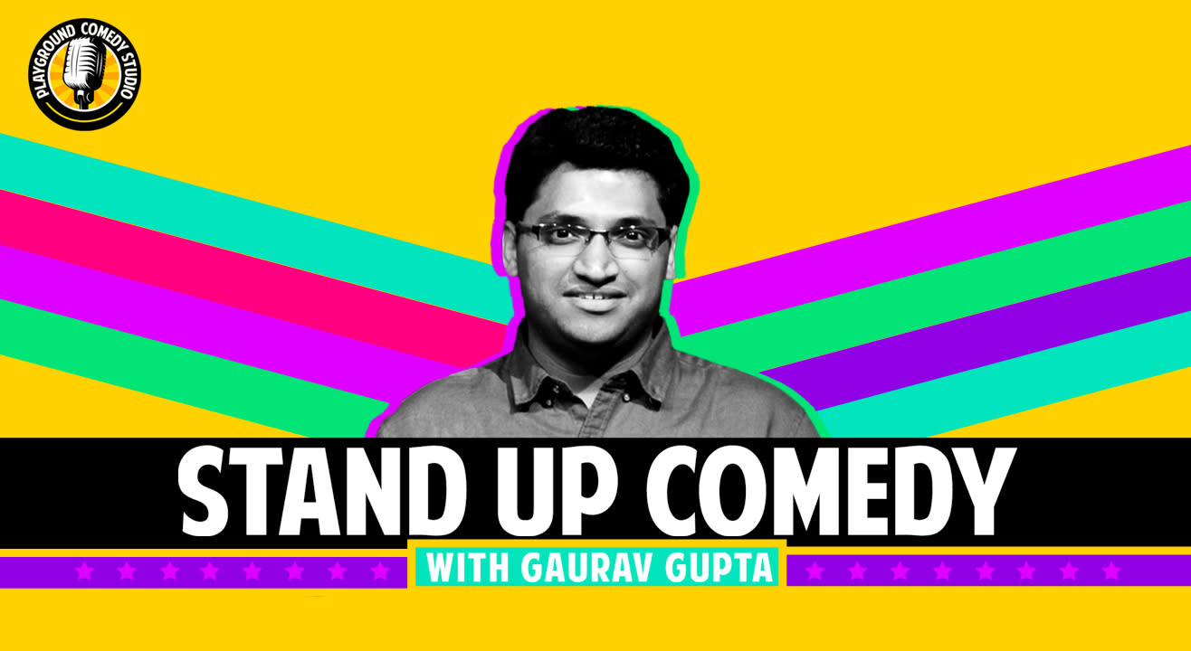 Stand up Comedy with Gaurav Gupta