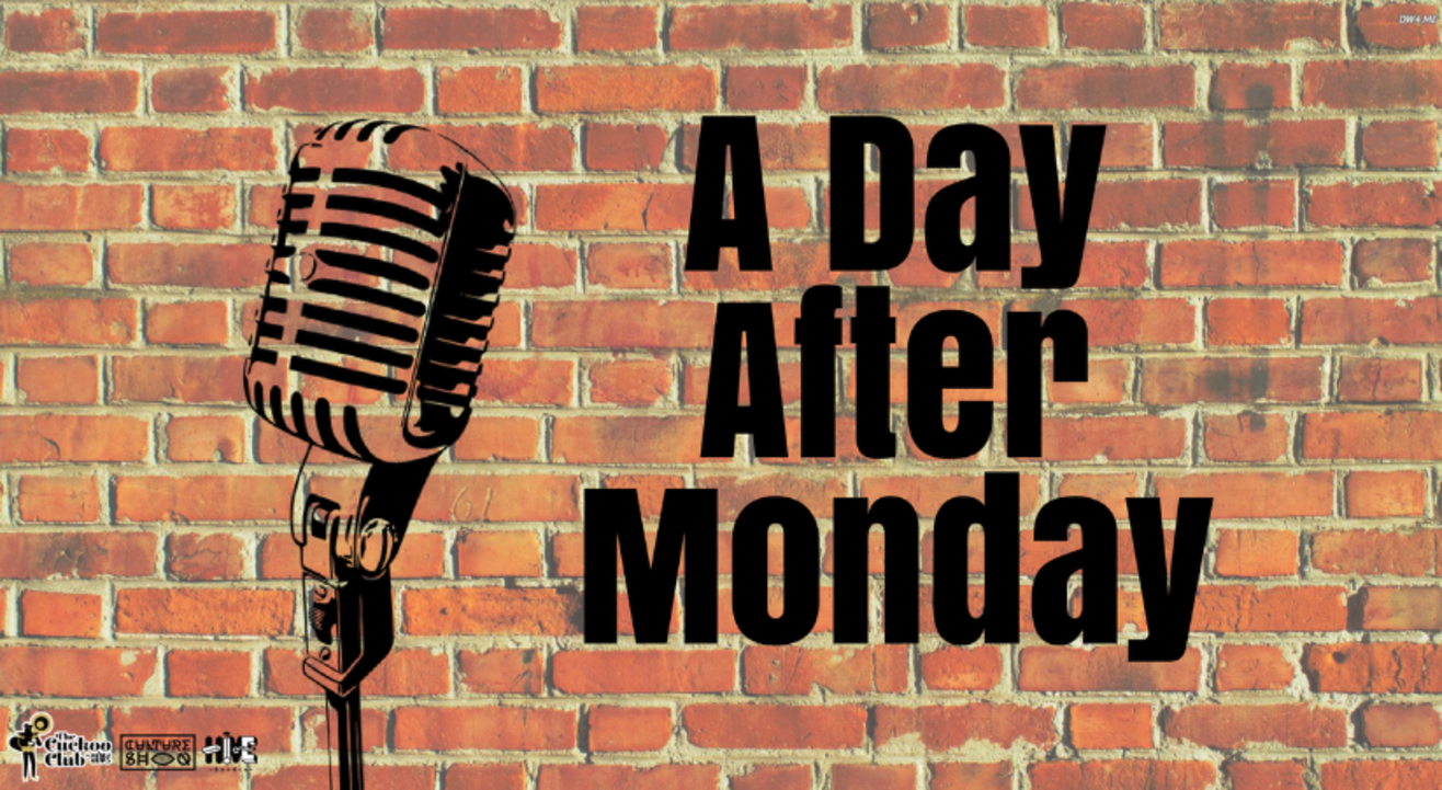 A Day After Monday