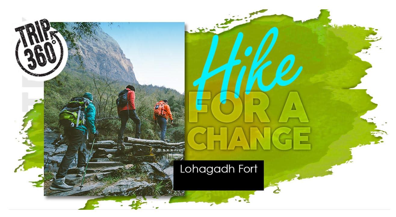 Hike For a Change - One Day Trek To Lohagadh Fort