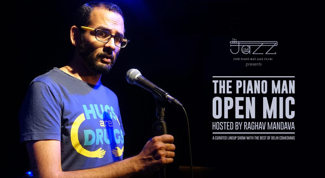 The Piano Man Open Mic hosted by Raghav Mandava