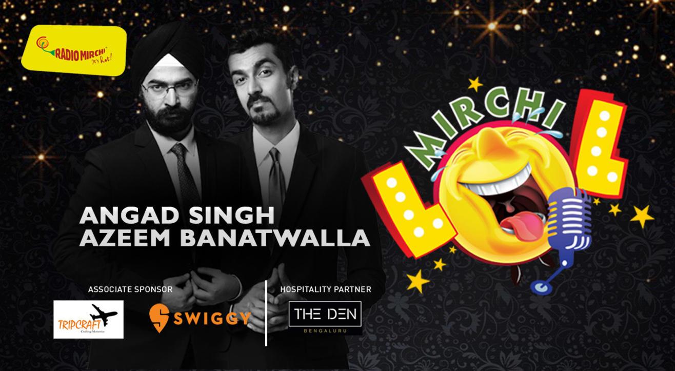 Mirchi LOL with Angad Singh & Azeem Banatwala