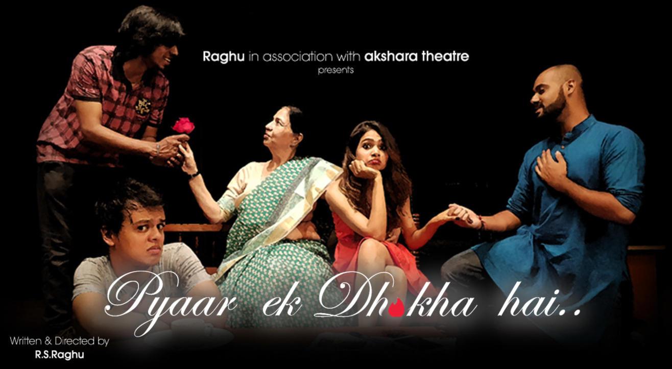 Pyar Ek Dhoka Hai! (Play)