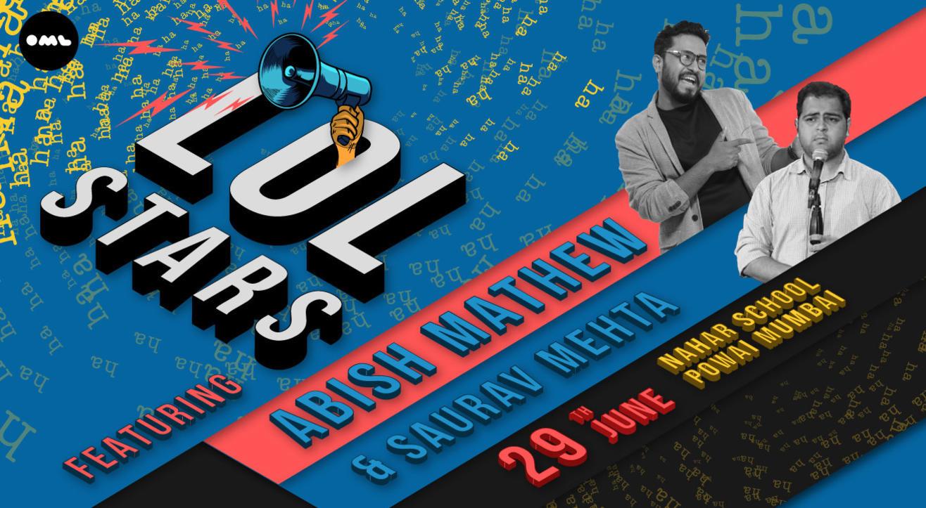 LOLStars ft Abish Mathew & Saurav Mehta, Mumbai
