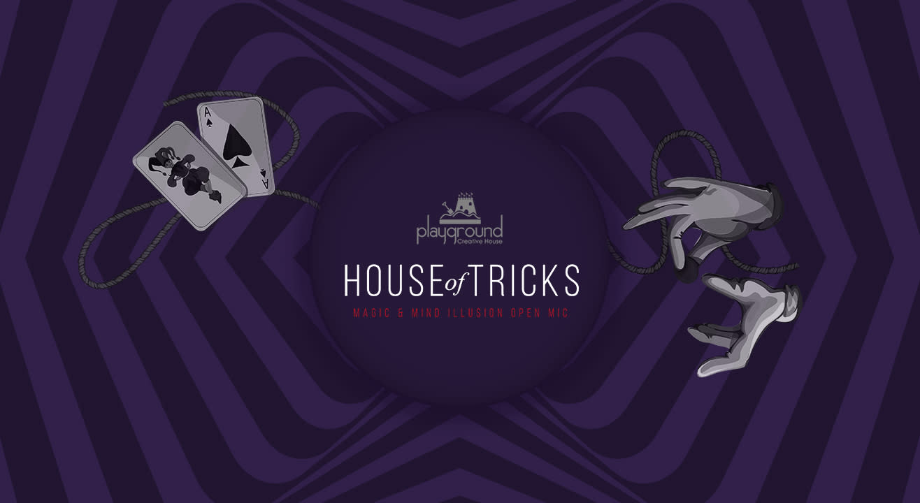 House of Tricks, Magic and Mind Illusion Open Mic