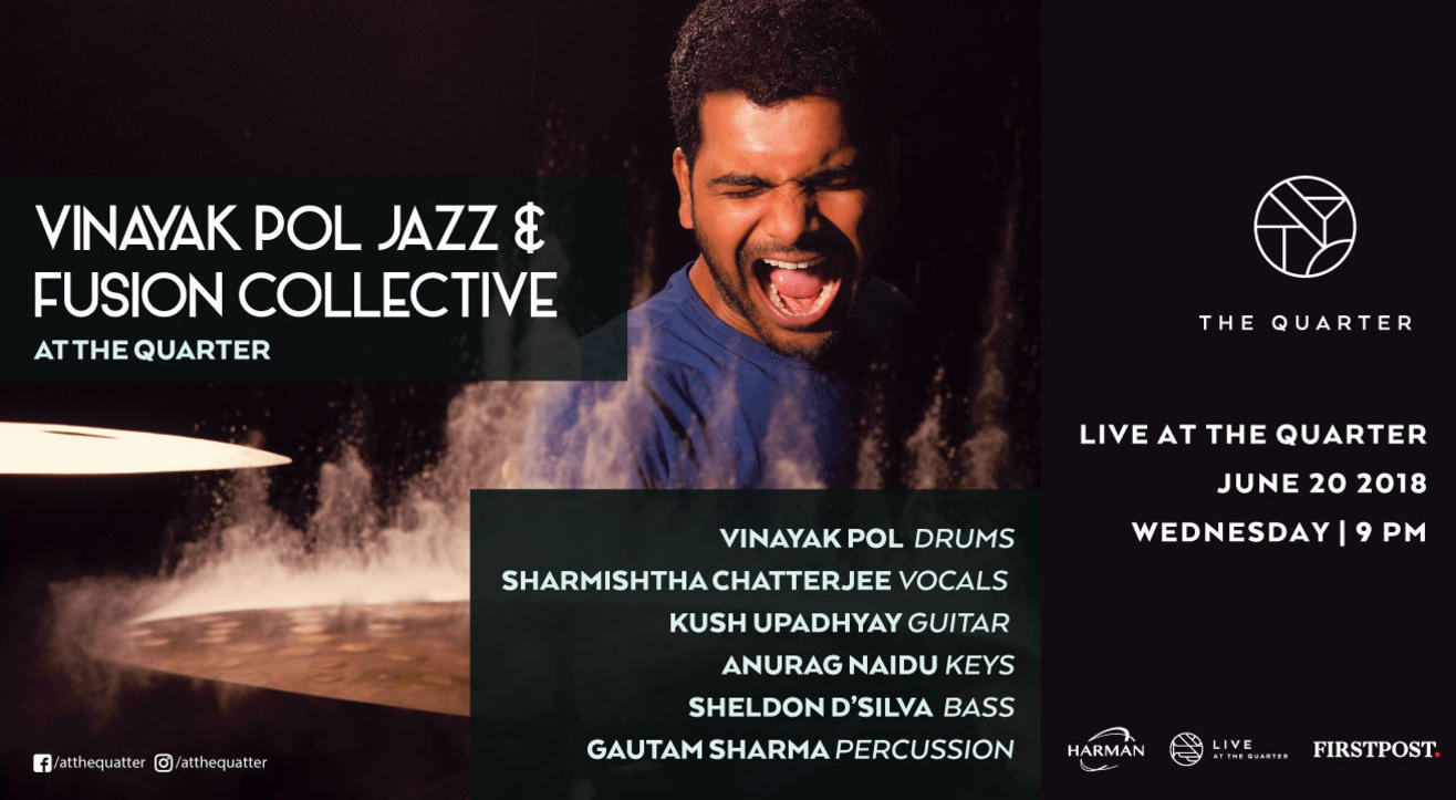 Vinayak Pol Jazz & Fusion Collective at The Quarter