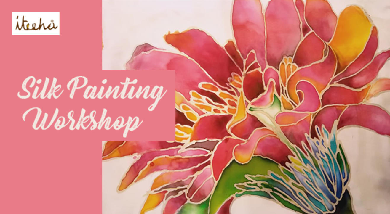 Book Tickets To Silk Painting Workshop