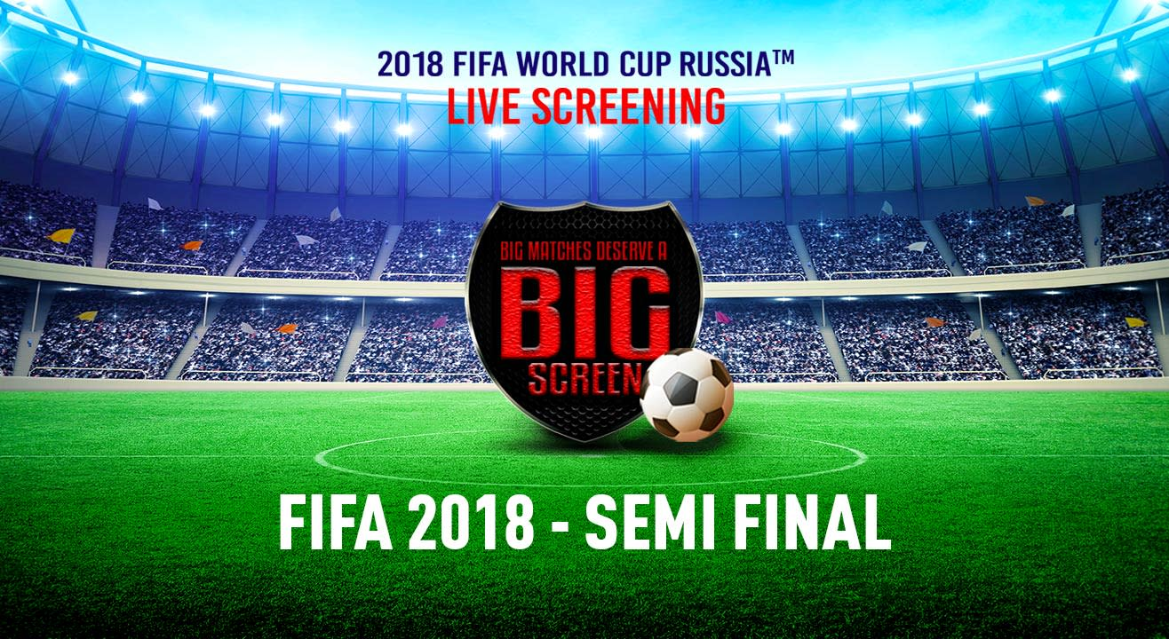 FIFA World Cup Russia 2018 - Semi Final, Spice Cinema Noida
