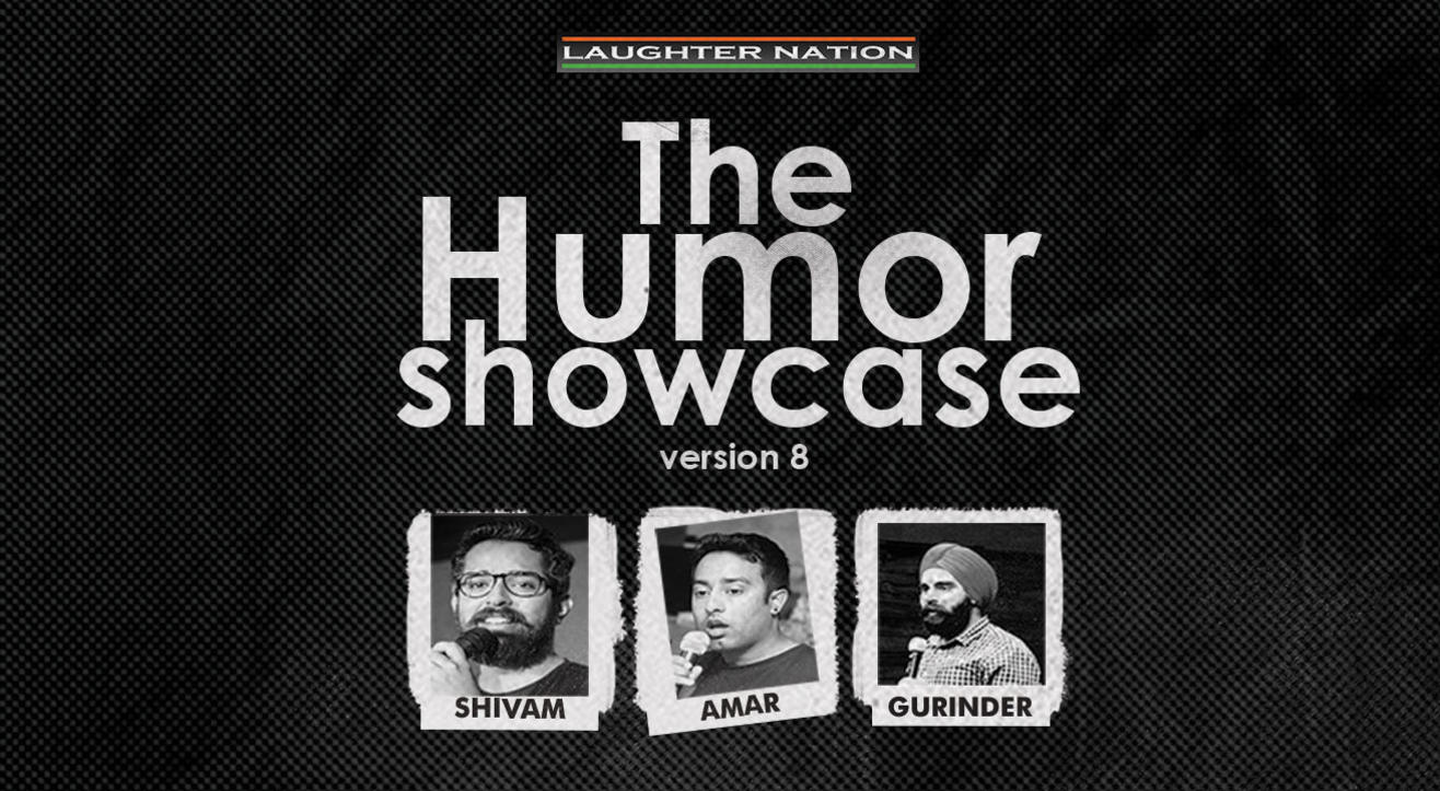 The humor showcase 8 - A hinglish standup comedy show