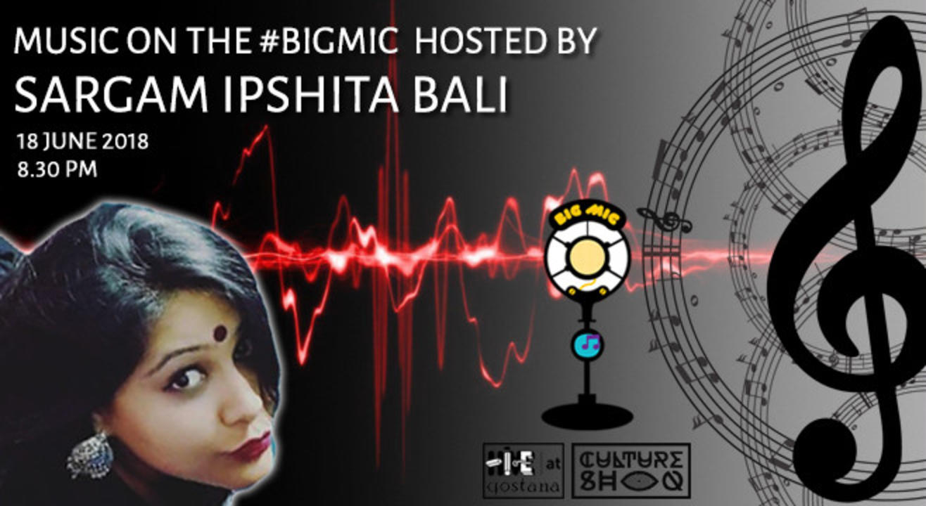 Music On The Big Mic hosted by Ipshita Sargam Bali