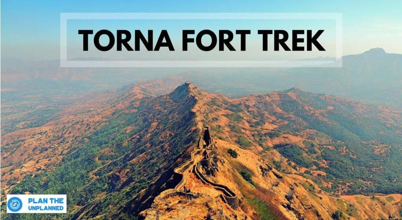 Torna Fort Trek | Plan The Unplanned