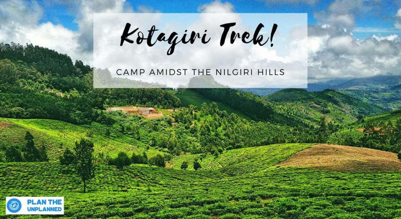 Kotagiri Trek | Plan The Unplanned