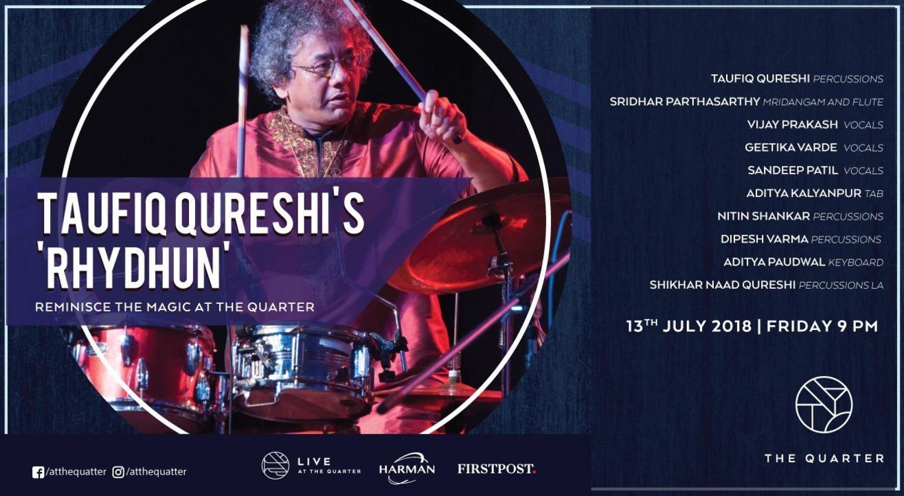 Taufiq Qureshi's 'RhyDhun' Reminisce the Magic at The Quarter