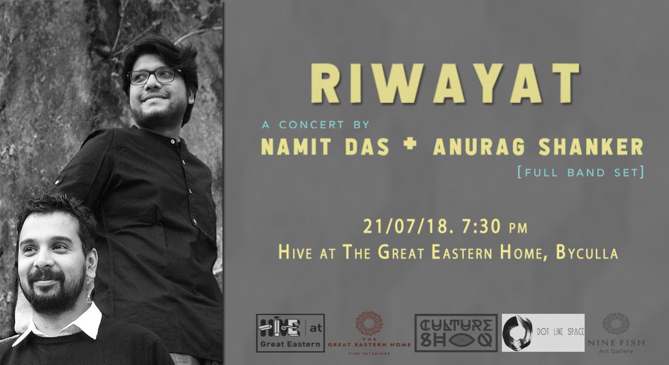 Riwayat - Namit Das + Anurag Shanker