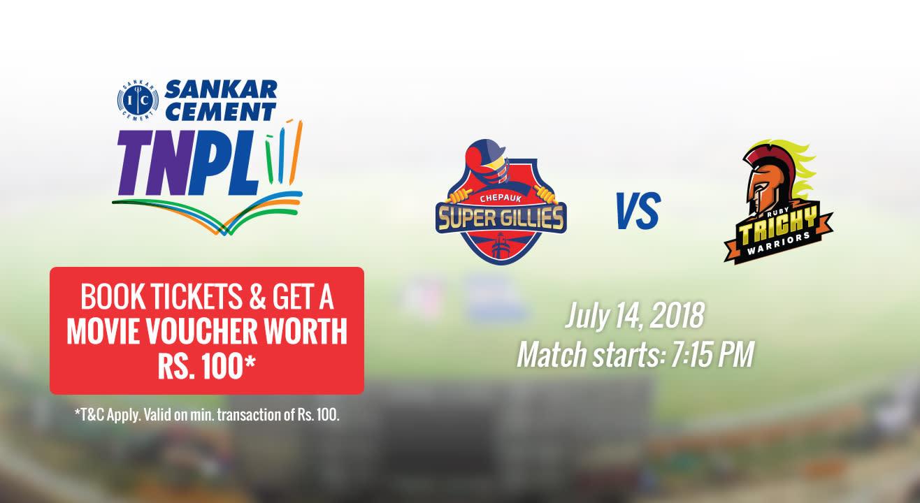 TNPL 2018 | Chepauk Super Gillies vs Ruby Trichy Warriors